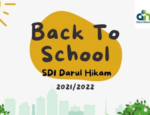 SD Darul Hikam Back to School